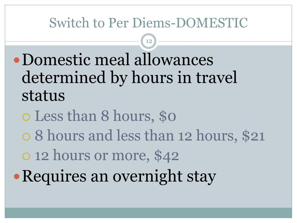 Switch to Per Diems-DOMESTIC