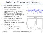 collection of lifetime measurements