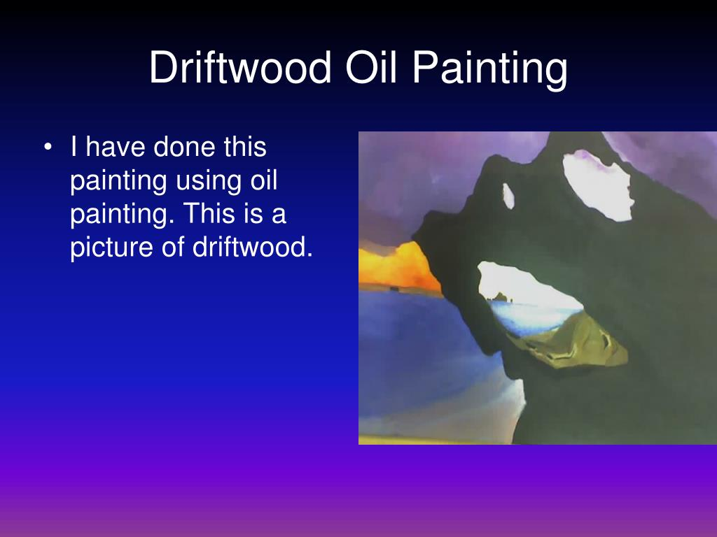 Driftwood Oil Painting