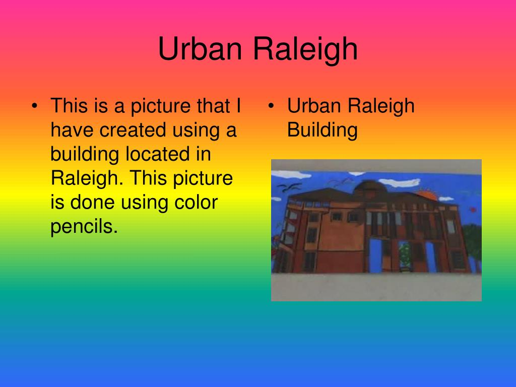 This is a picture that I have created using a building located in Raleigh. This picture is done using color pencils.