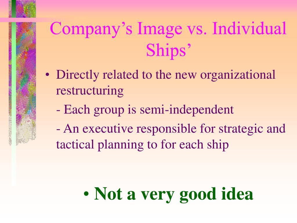 Company's Image vs. Individual Ships'