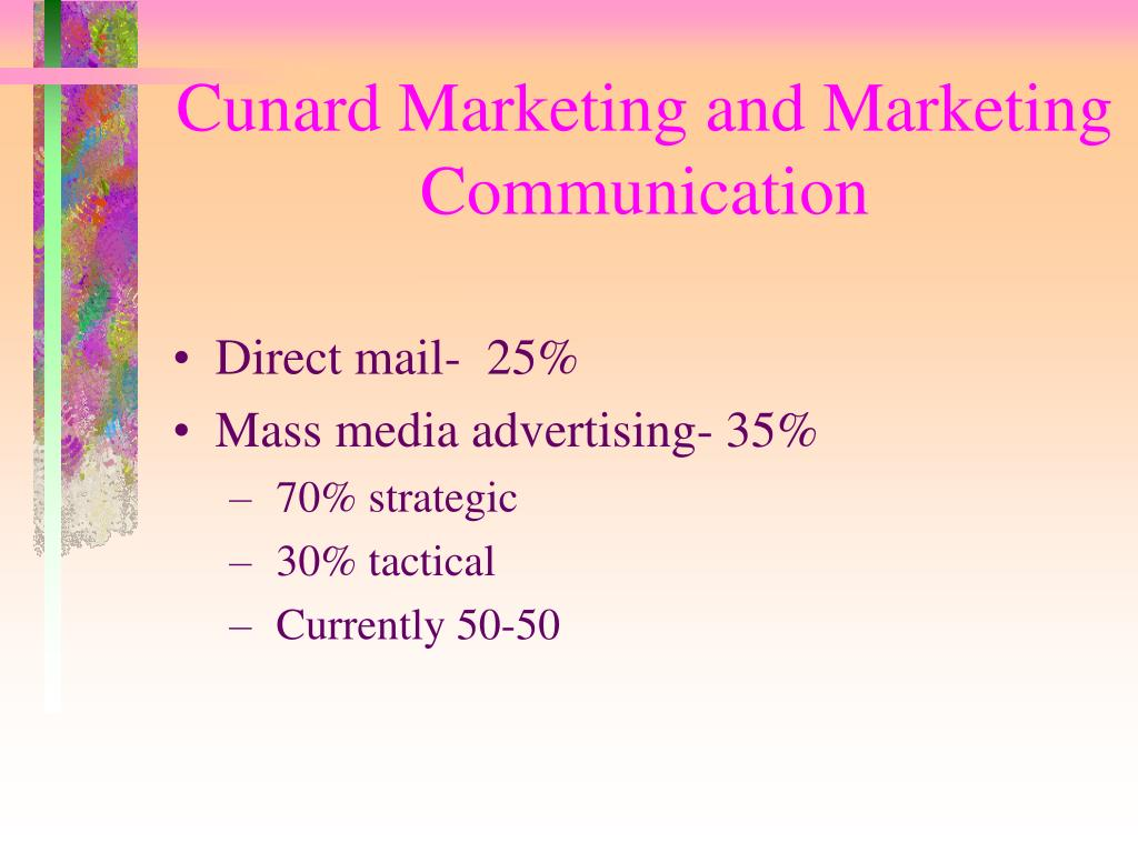 Cunard Marketing and Marketing  Communication