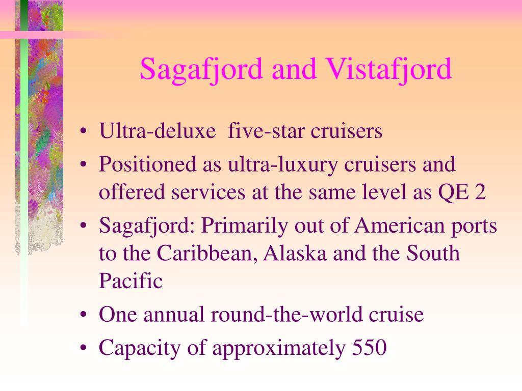Sagafjord and Vistafjord