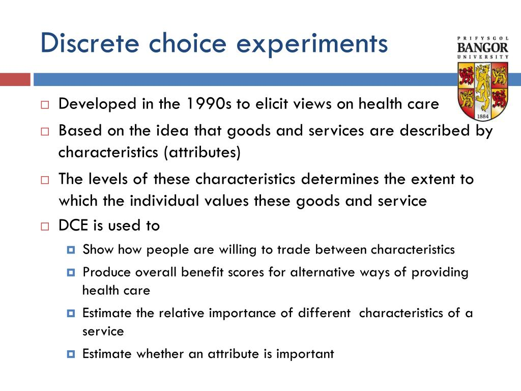 Discrete choice experiments