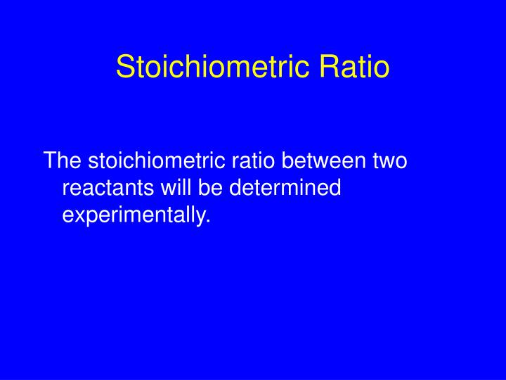 Stoichiometric ratio l.jpg