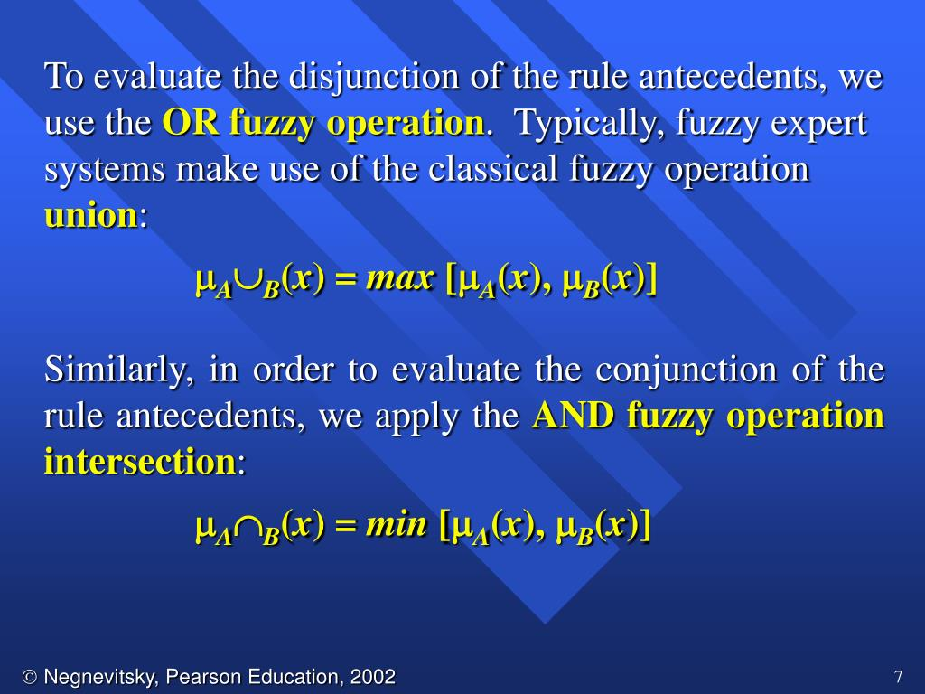To evaluate the disjunction of the rule antecedents, we use the
