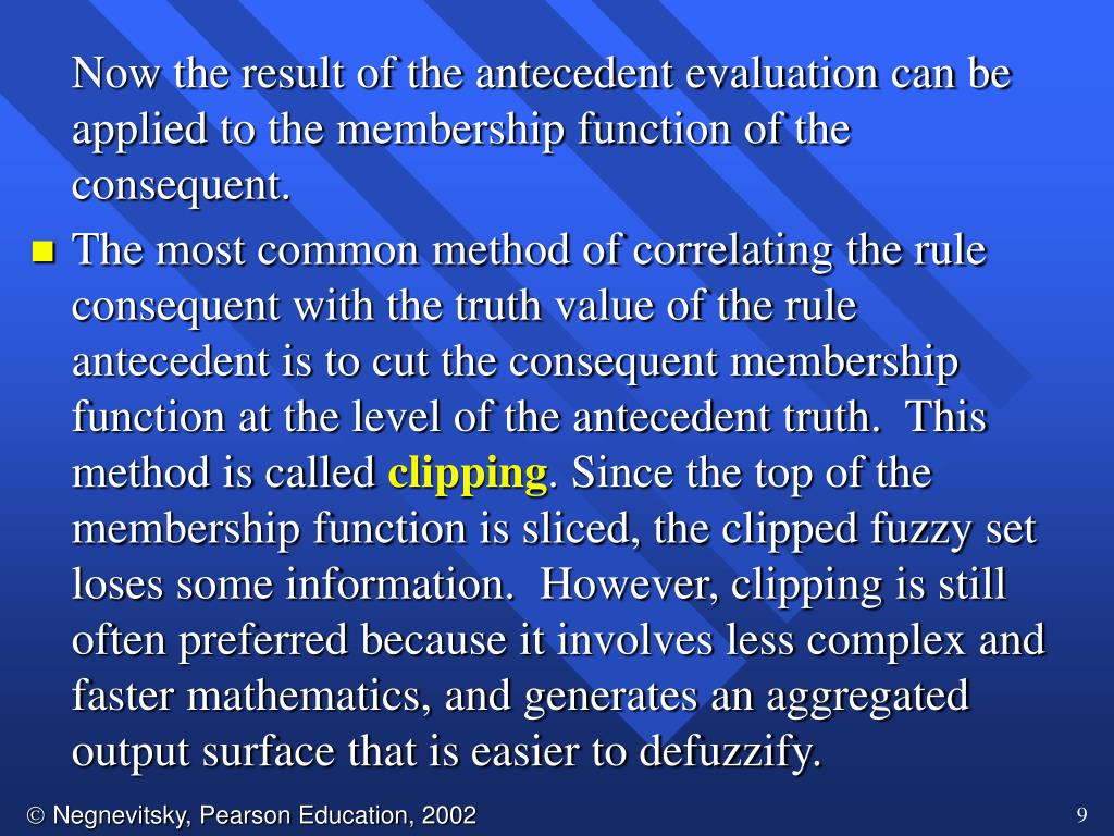 Now the result of the antecedent evaluation can be applied to the membership function of the consequent.