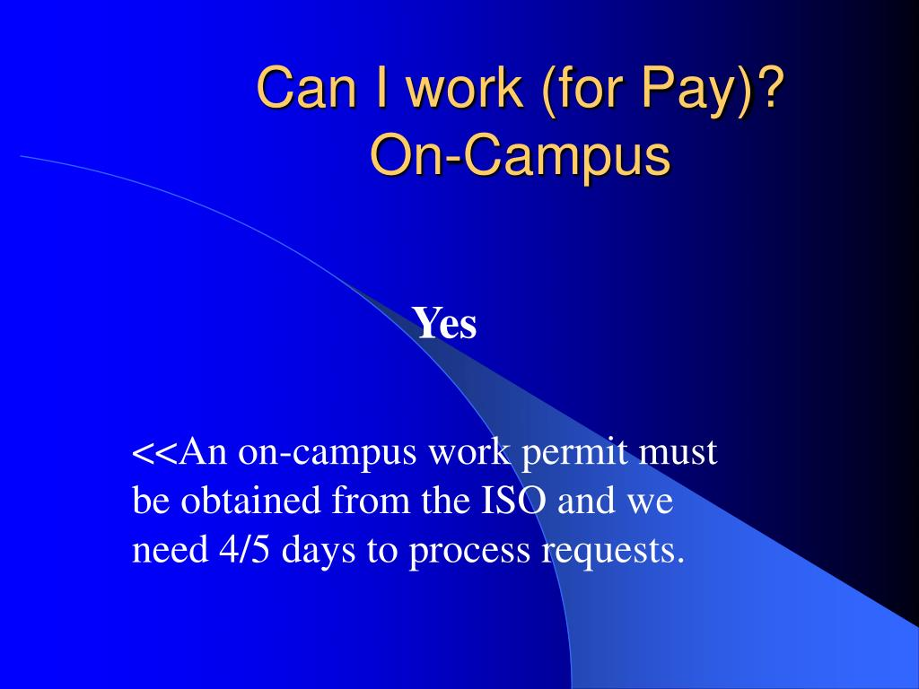 Can I work (for Pay)?