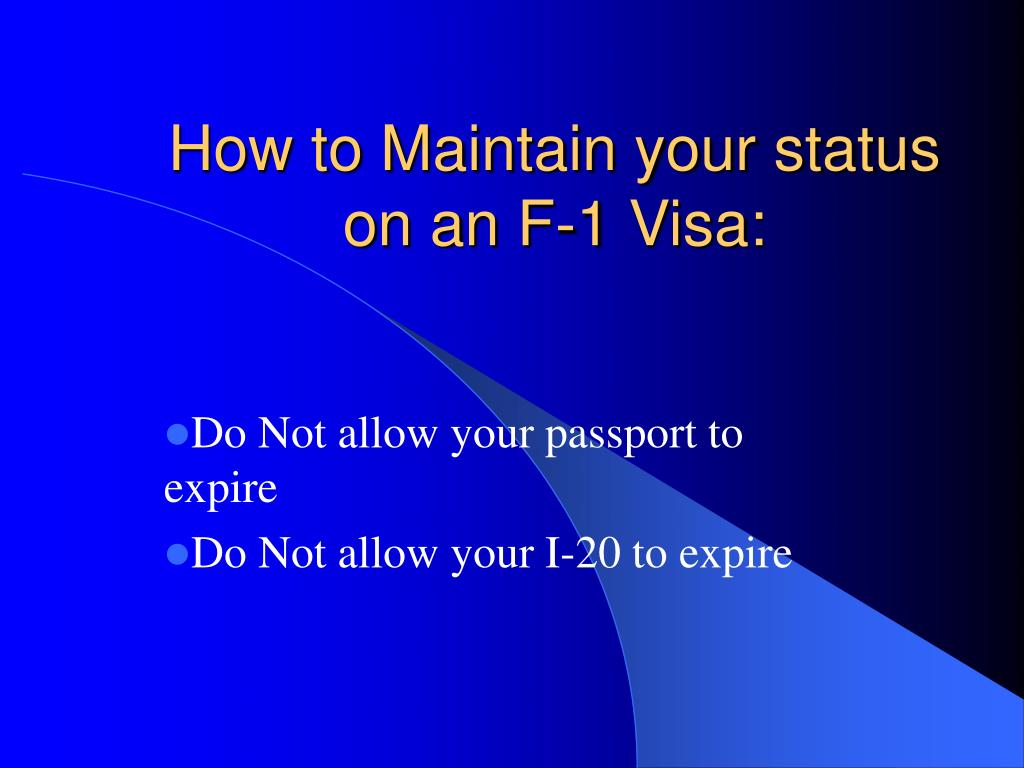 How to Maintain your status on an F-1 Visa: