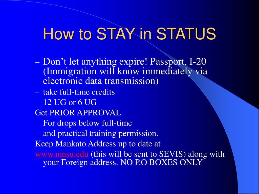 How to STAY in STATUS