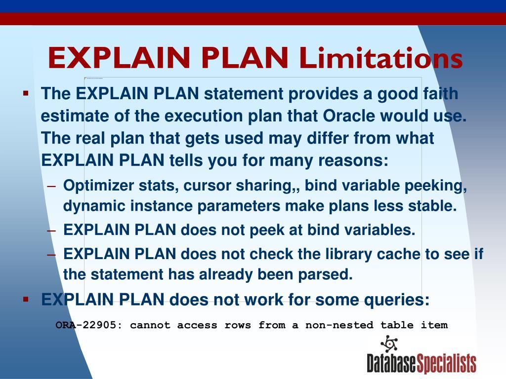 EXPLAIN PLAN Limitations