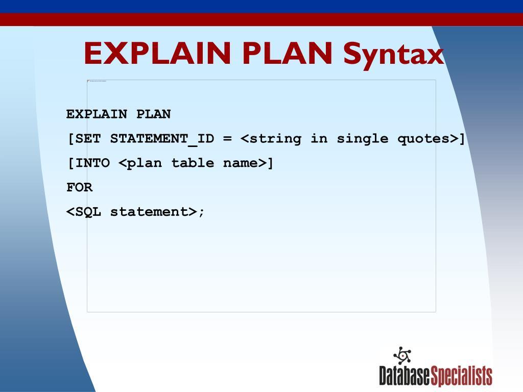 EXPLAIN PLAN Syntax