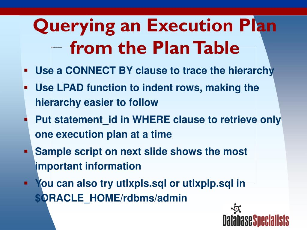Querying an Execution Plan from the Plan Table