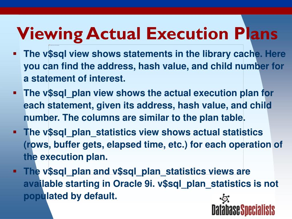 Viewing Actual Execution Plans