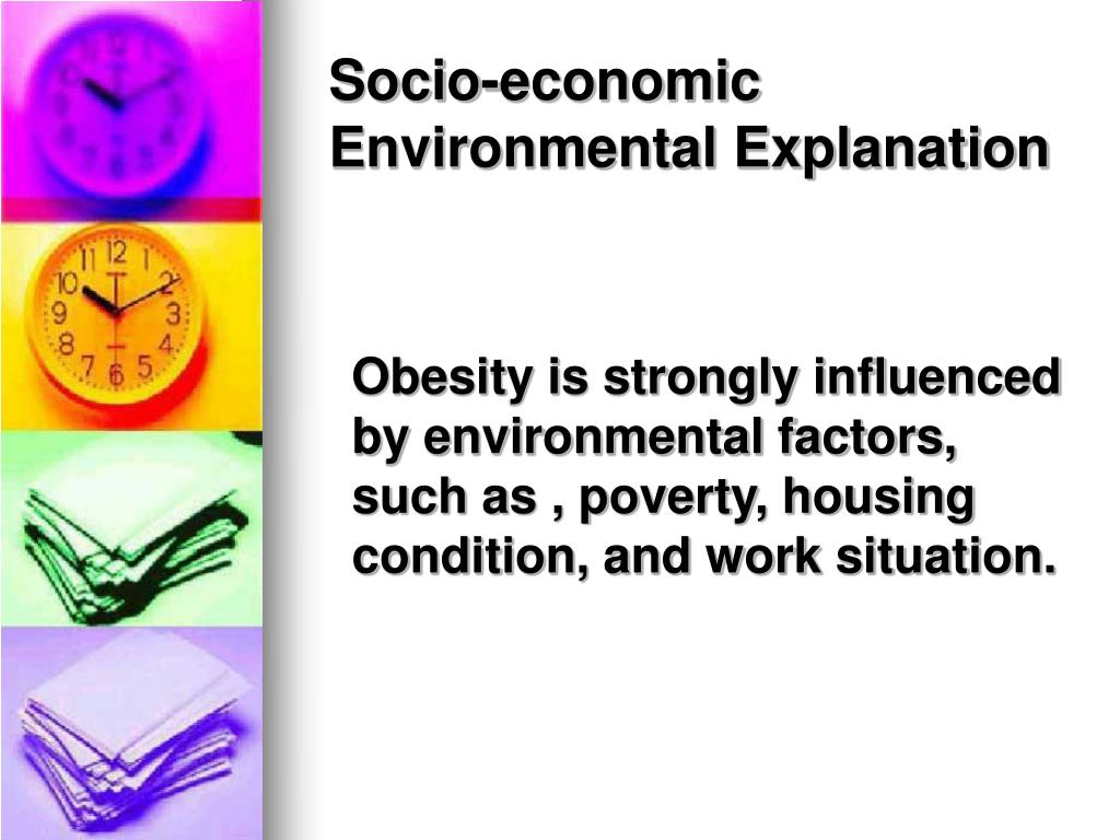 the relation between economical psychosocial and environmental factors on obesity Figure 3: inter- and intragenerational relationships between health and  circumstance  and obesity result from an interaction between genetic and  environmental factors  (1, 6, 11, 59) psychosocial influences relate to the  social distribution of  poverty is a lack of access to sufficient economic and  social resources that.