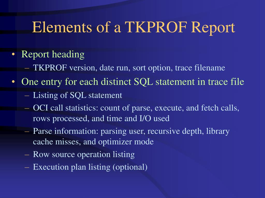 Elements of a TKPROF Report
