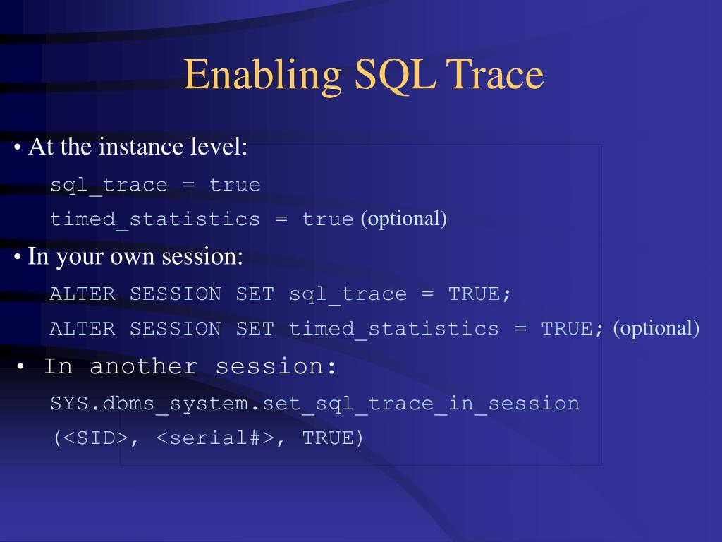 Enabling SQL Trace