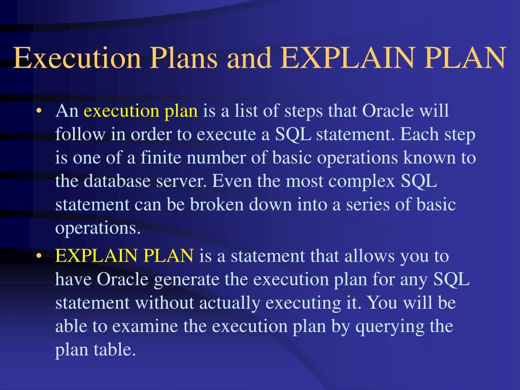 Execution Plans and EXPLAIN PLAN
