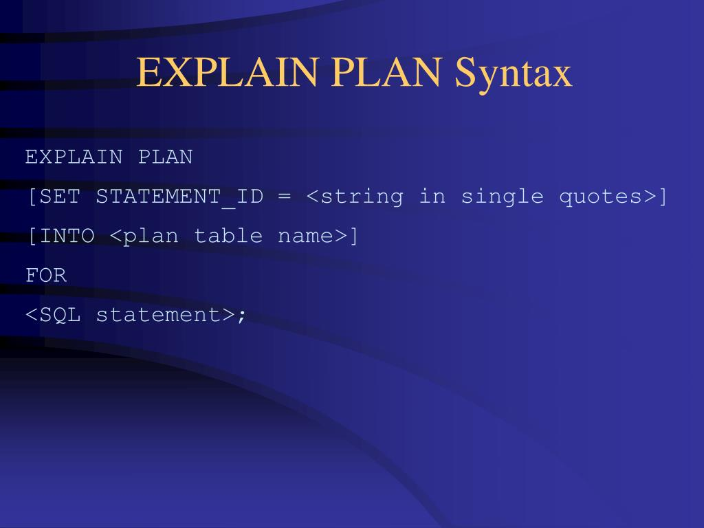EXPLAIN PLAN Syntax