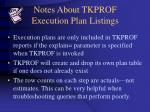 notes about tkprof execution plan listings