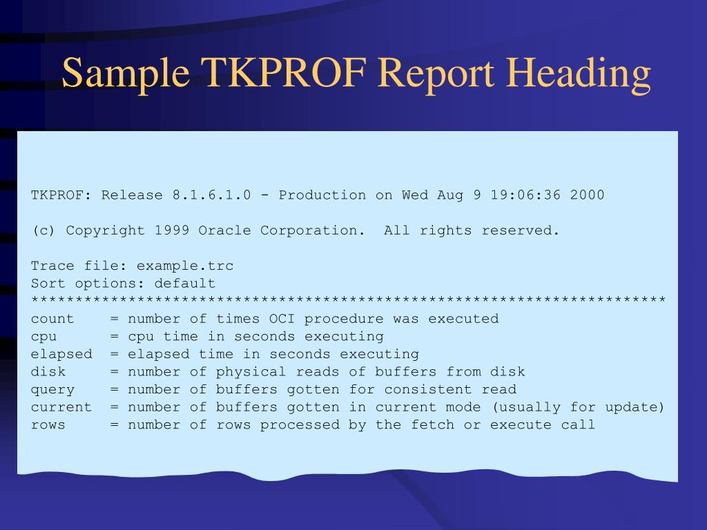 Sample TKPROF Report Heading