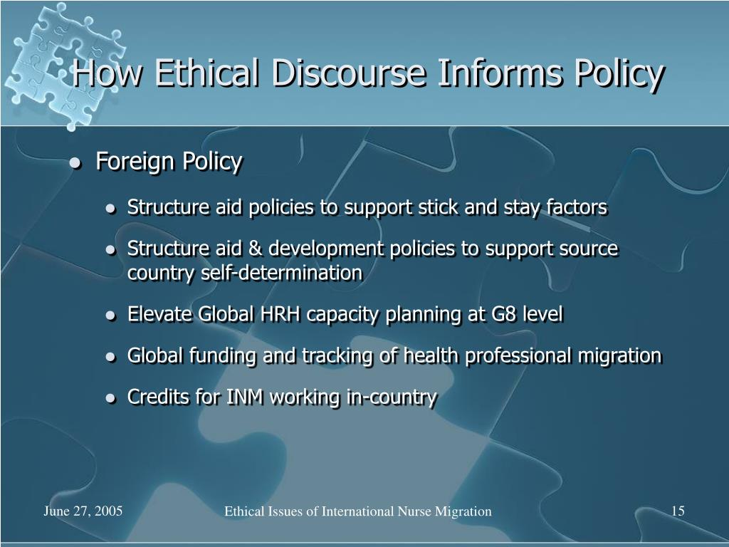 How Ethical Discourse Informs Policy