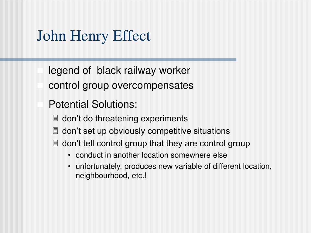 John Henry Effect