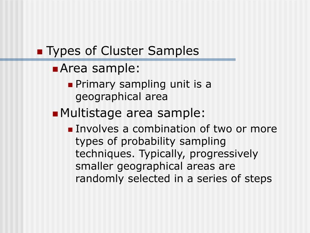 Types of Cluster Samples