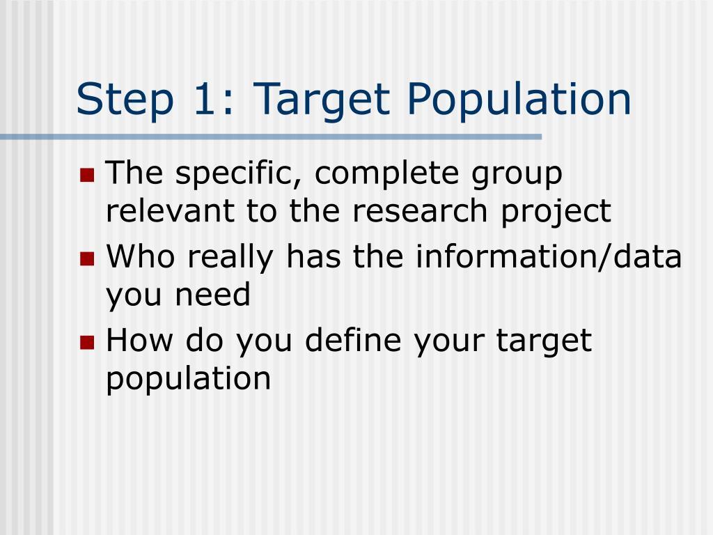 Step 1: Target Population