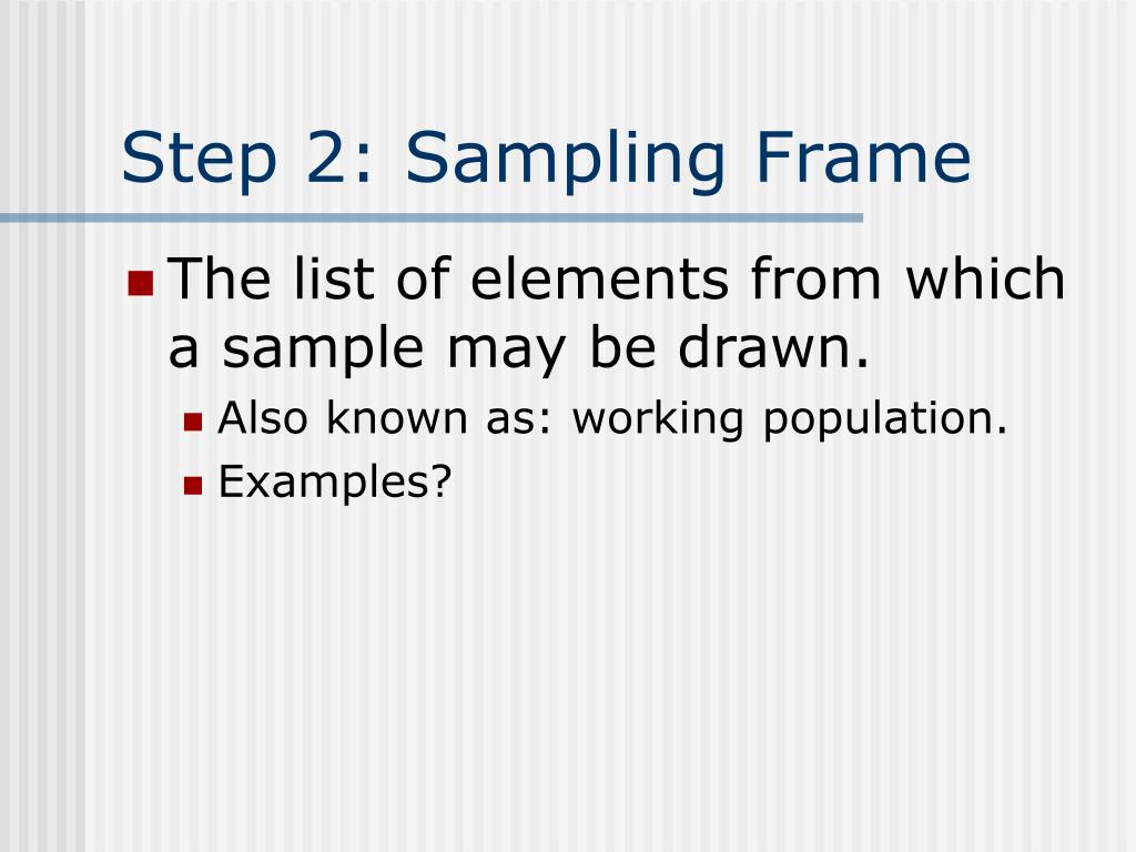 Step 2: Sampling Frame