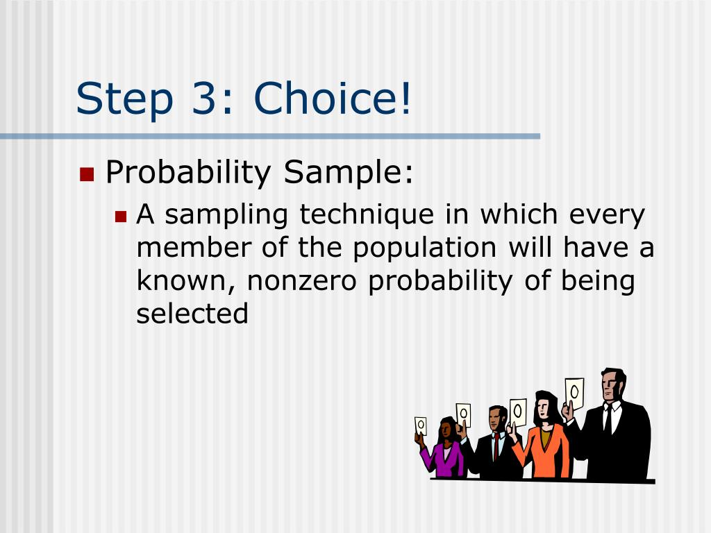 Step 3: Choice!