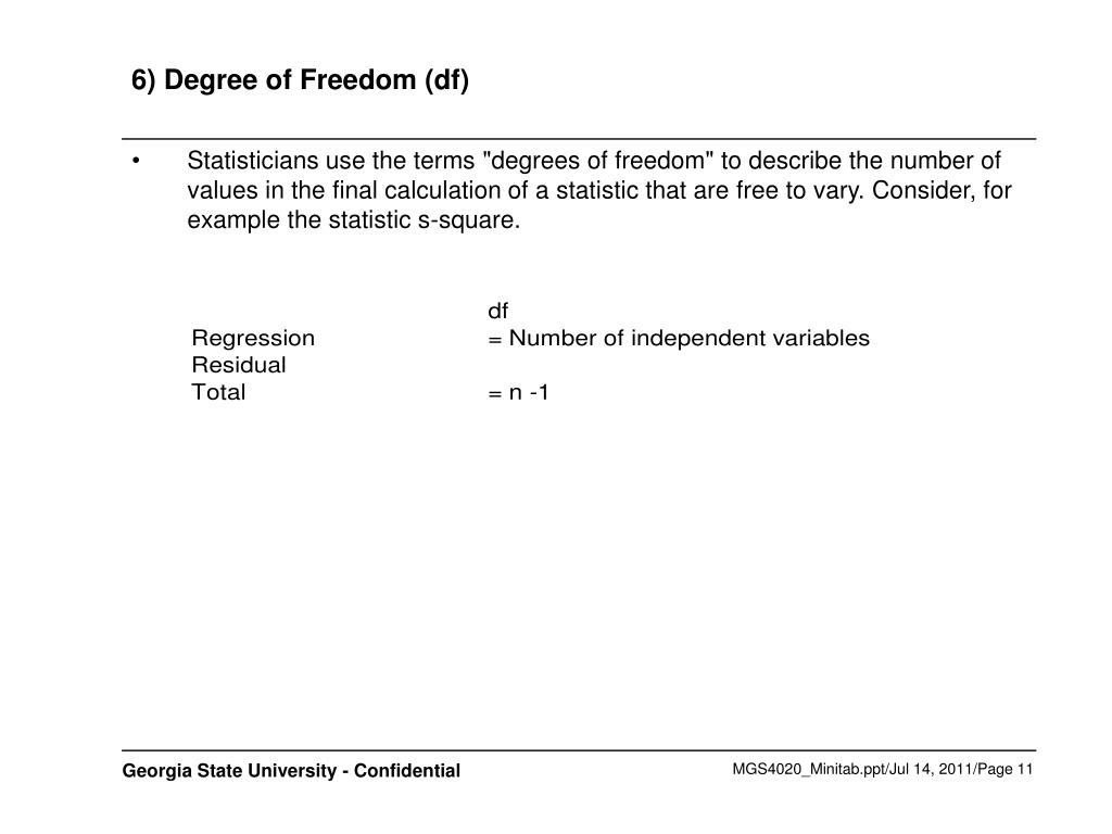 6) Degree of Freedom (df)