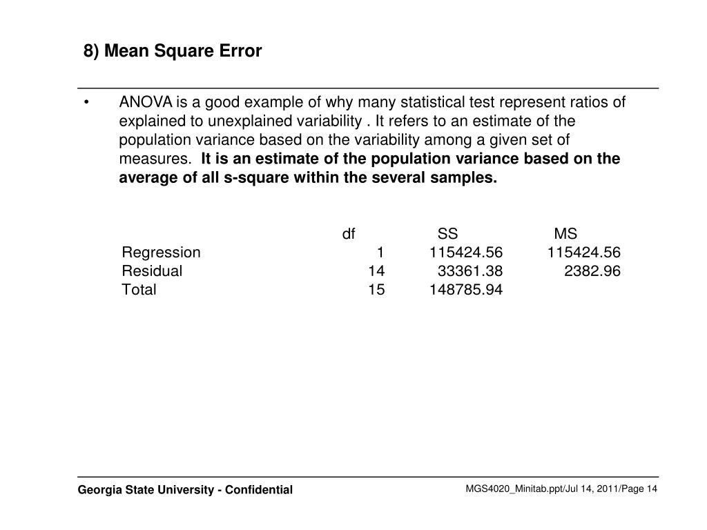 8) Mean Square Error