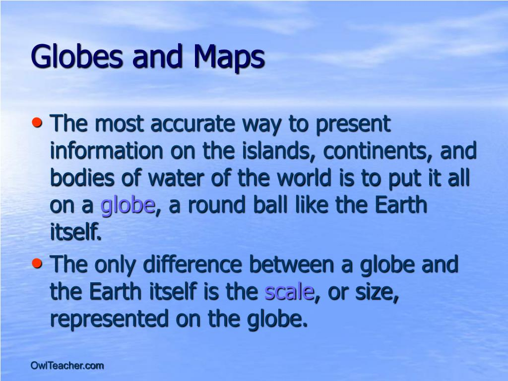 Globes and Maps