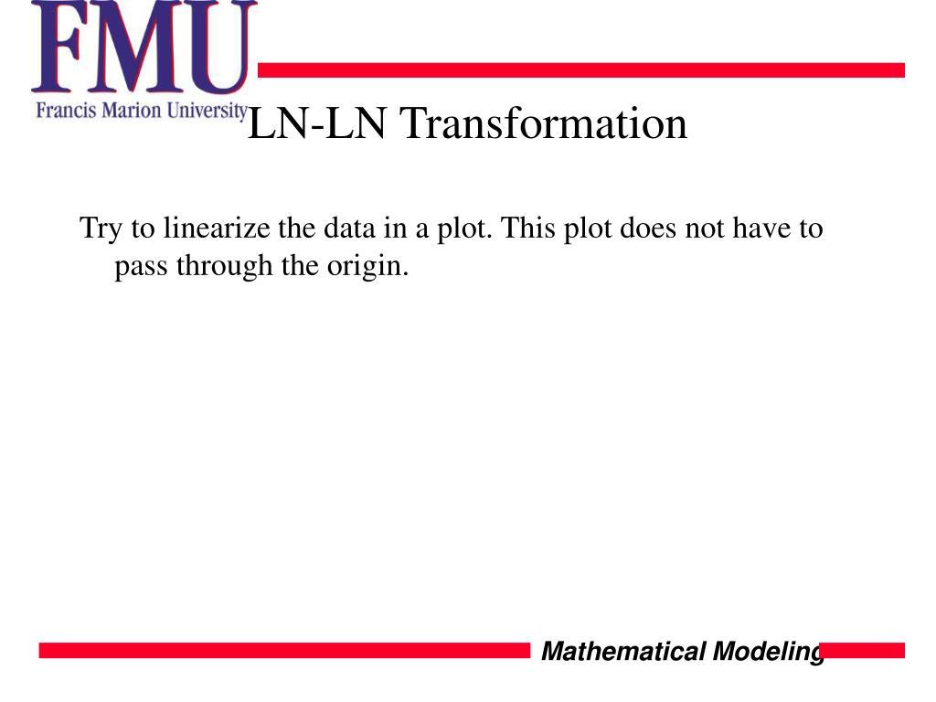 LN-LN Transformation