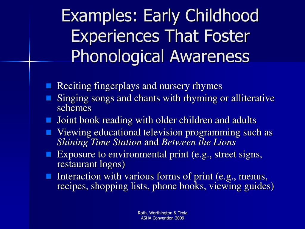 Examples: Early Childhood Experiences That Foster Phonological Awareness