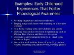 examples early childhood experiences that foster phonological awareness