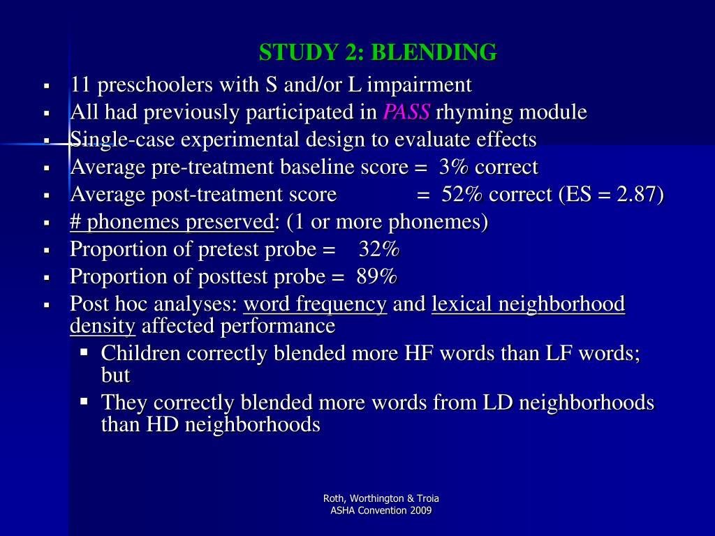 STUDY 2: BLENDING