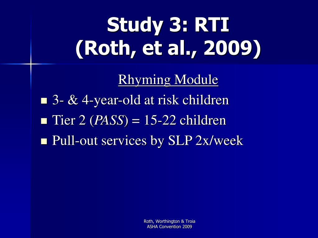 Study 3: RTI