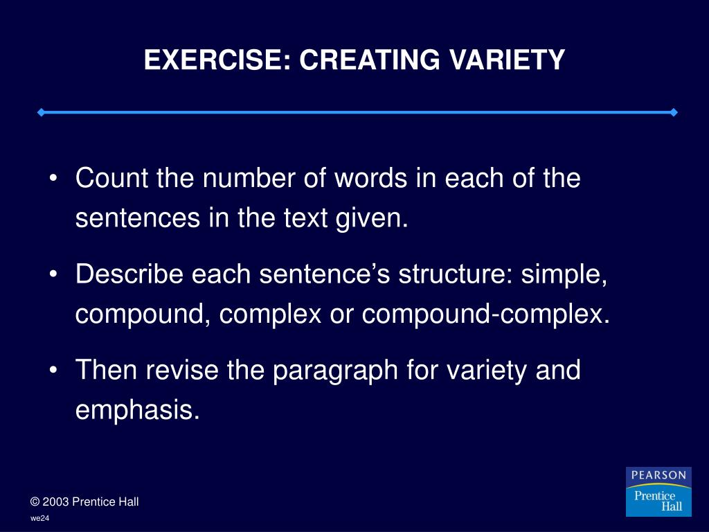 EXERCISE: CREATING VARIETY