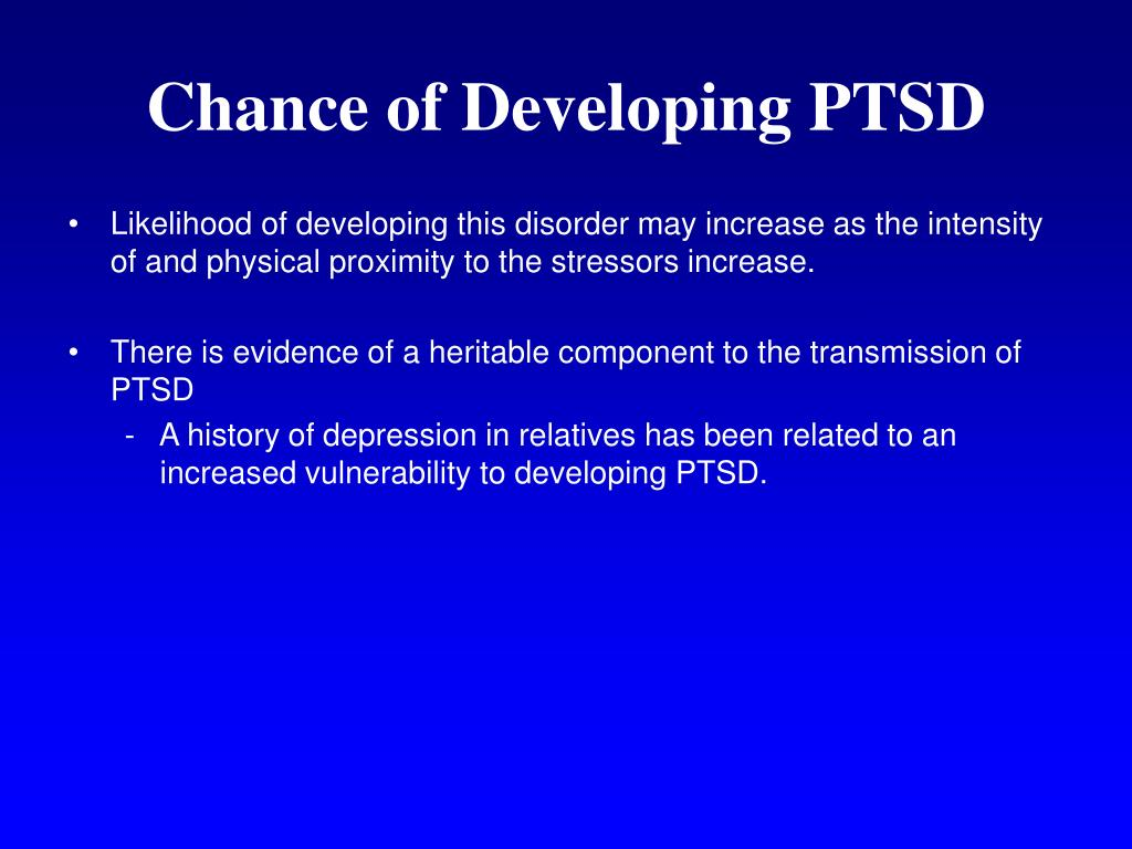 Chance of Developing PTSD