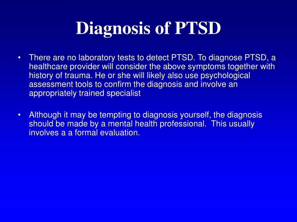 Diagnosis of PTSD