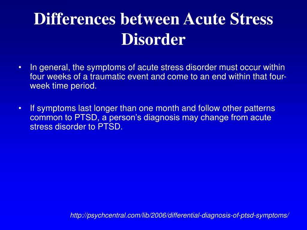 Differences between Acute Stress Disorder