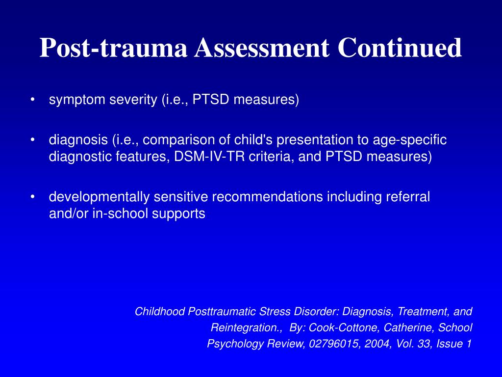 Post-trauma Assessment Continued