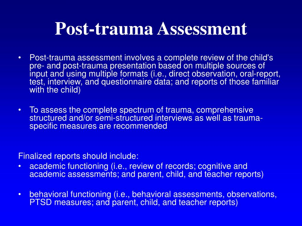 Post-trauma Assessment