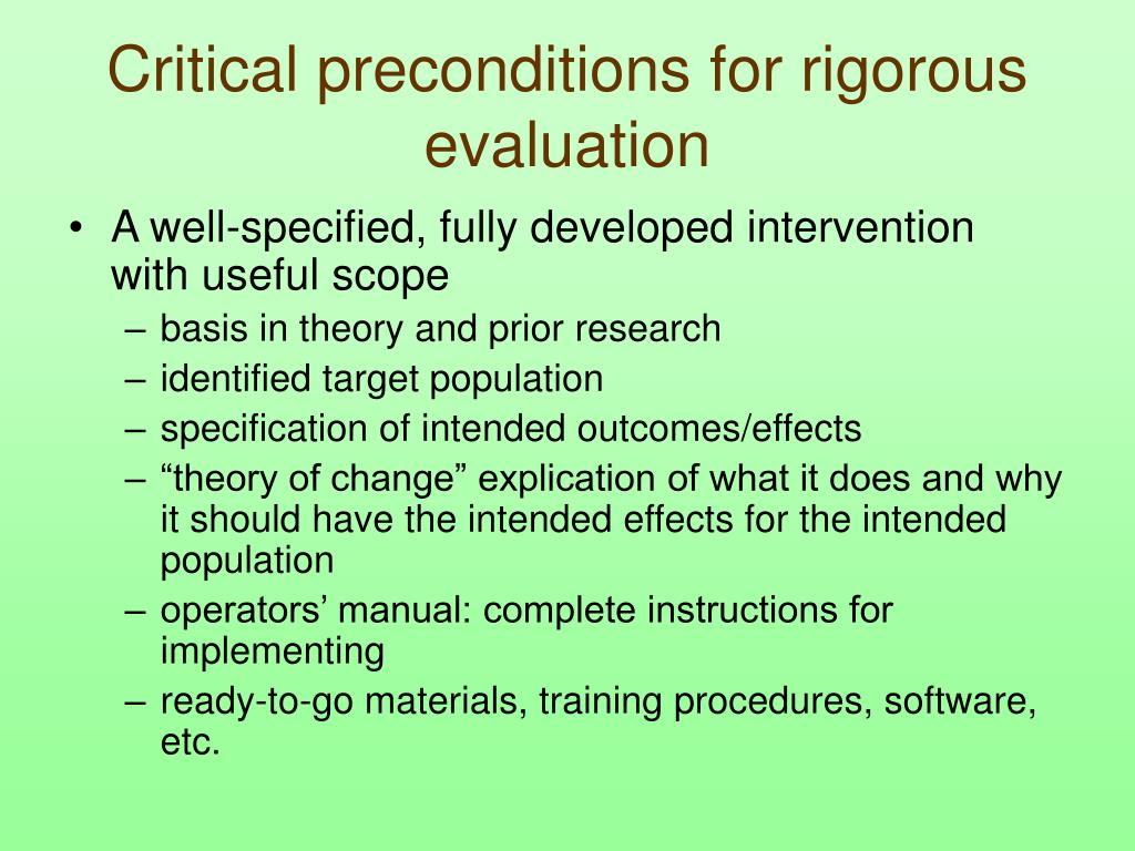 Critical preconditions for rigorous evaluation
