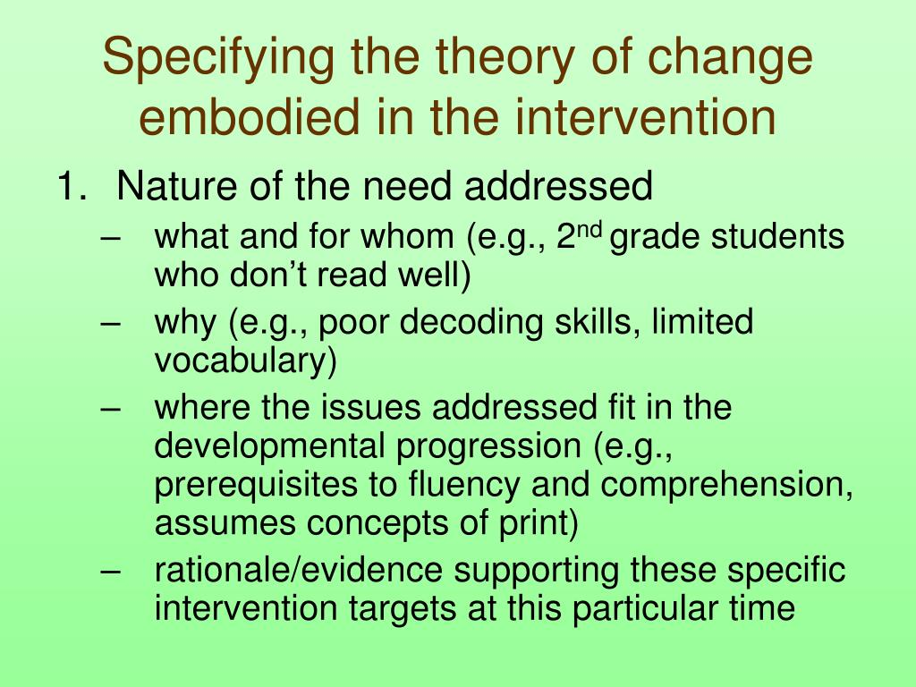 Specifying the theory of change embodied in the intervention