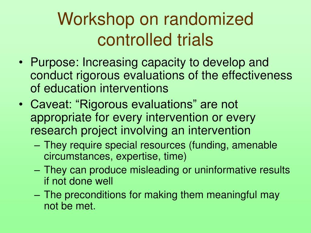 Workshop on randomized controlled trials