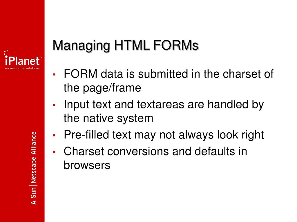 Managing HTML FORMs