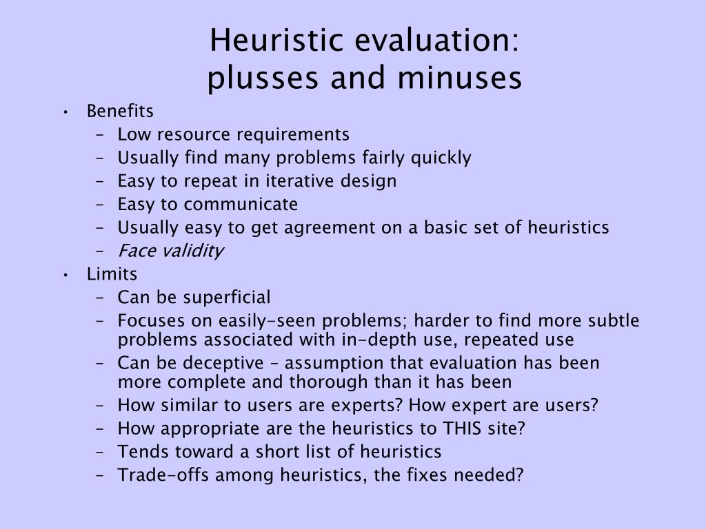 Heuristic evaluation: